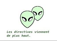 """2 aliens et le message """"les directives viennent de plus haut"""""""