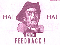 "Affiche, homme riant ""Haha voici mon feedback !"""