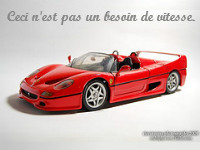"""Ferrari avec la mention """"Ceci n'est pas un besoin de vitesse"""""""